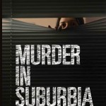 Murder in Suburbia by Emily Webb.